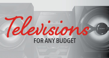Televisions for any budget