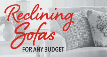 Reclining sofas for any budget